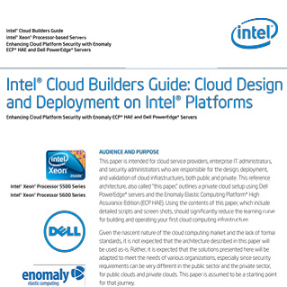 Intel® Cloud Builders Guide  Intel® Xeon® Processor-based Servers  Enhancing Cloud Platform Security with Enomaly  ECP* HAE and Dell PowerEdge* Servers